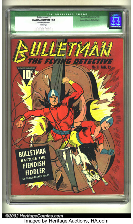Bulletman #11 Mile High pedigree (Fawcett, 1943) CGC Qualified NM/MT 9.8 White pages. Bulletman and Bulletgirl smash out as ...