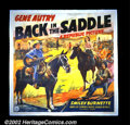"Movie Posters:Western, Back in the Saddle (Republic, 1941). Six Sheet (81"" X 81""). Perhapsone of the most recognizable of Gene Autry's films due t..."