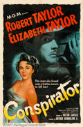 """Movie Posters:Adventure, Conspirator (Loew's, 1949). One Sheet (27"""" X 41""""). Young ElizabethTaylor discovers that her husband, Robert Taylor, is a Co..."""