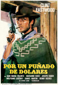 "Movie Posters:Western, A Fistful of Dollars (United Artists, 1964). One Sheet (27"" X 39"").Original Spanish one-sheet for the famous Eastwood spagh..."