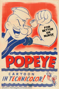"Movie Posters:Animated, For Better Or Nurse (King Features Syndicate, 1945). One Sheet (27""X 41""). Colorful stock sheet from 1943 for Popeye. Fine ..."