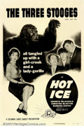 "Movie Posters:Comedy, Three Stooges in Hot Ice (Columbia, 1955). One Sheet (27"" X 41"").Three Stooges are detectives after the Punjab diamond. The..."