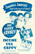"Movie Posters:Comedy, Income Tax Sappy (Columbia, 1954). One Sheet (27"" X 41""). Fun ThreeStooges outing finds Moe, Larry, and Shemp as great tax ..."