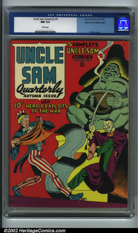 Uncle Sam Quarterly #4 Mile High pedigree (Quality, 1942) CGC NM 9.4 White pages. This is a stunning copy that shows exactly...