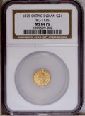 California Fractional Gold: , 1875 $1 Indian Octagonal 1 Dollar, BG-1126, R.5, MS64 NGC. PCGSPopulation (2/0). (#10937)...