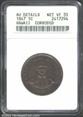 Coins of Hawaii: , 1847 1C Hawaii Cent--Corroded--ANACS. AU Details, Net VF35....