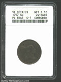 1797 1/2 C Plain Edge--Corroded--ANACS. VF Details, Net Fine12. 1 Above 1. B-1c, C-1, R.2. There is just the faintest tr...