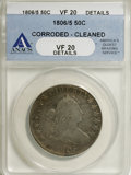 Early Half Dollars: , 1806/5 50C --Cleaned, Corroded--ANACS. VF20 Details. NGC Census:(8/99). PCGS Population (18/88). Numismedia Wsl. Price for...