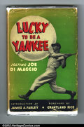 Memorabilia:Miscellaneous, Lucky to be a Yankee by Joltin' Joe Di Maggio - Signed Hardback (Rudolph Field, 1952). The autobiography of the Yankee Clipp...