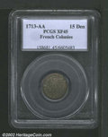 1713-AA 15DEN French Colonies 15 Deniers XF45 PCGS. Breen-295. Struck at the Metz Mint, this tan-gray example displays w...