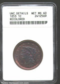 1853 1C --Recolored--ANACS. Unc Details, Net MS60. Not a bad looking coin, but the color is just a bit off for it to be...