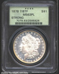 Morgan Dollars: , 1878 7/8TF $1 Strong MS63 Prooflike PCGS. VAM-38. The ...