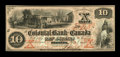 Canadian Currency: , Toronto, CW- The Colonial Bank of Canada $10 Oct. 20, 1859 Ch. # 130-10-04-12. ...