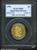 Early Half Eagles: , 1799 $5 Small Stars Reverse MS61 PCGS. B. 3-E, Miller-36, ...
