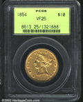 Liberty Eagles: , 1854 $10 VF25 PCGS. The strike is somewhat weak, and the ...