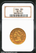 Liberty Eagles: , 1856 $10 AU53 NGC. Sharply struck except for a few stars. ...