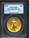 High Relief Double Eagles: , 1907 $20 High Relief, Wire Rim MS62 PCGS. The ...