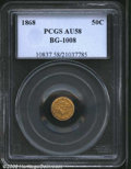 California Fractional Gold: , 1868 50C Liberty Round 50 Cents, BG-1008, R.6, AU58 PCGS. ...