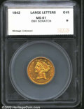 Additional Certified Coins: , 1842 $5 Large Letters Half Eagle MS61 Obverse Scratch SEGS (...