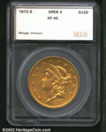 Additional Certified Coins: , 1873-S $20 Open 3 Double Eagle XF45 SEGS (XF40). Sharply ...
