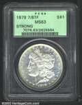 Morgan Dollars: , 1878 7/8TF $1 Strong MS63 PCGS. Mintage: 544,000. The latest ...