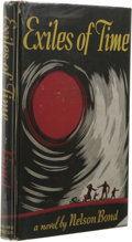 Books:Signed Editions, Nelson Bond Signed: Exiles of Time. (Philadelphia: Prime Press, 1949), first edition, 183 pages, dust jacket by James Gi...