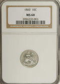 Seated Dimes: , 1860 10C MS60 NGC. NGC Census: (2/86). PCGS Population (1/95).Mintage: 606,000. Numismedia Wsl. Price for NGC/PCGS coin in...