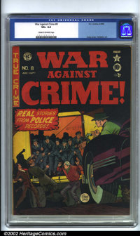 War Against Crime #8 (EC, 1949). CGC VG+ 4.5 Cream to off-white pages. Overstreet 2001 GD 2.0 value = $40; FN 6.0 value...