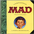 Memorabilia:MAD, Completely Mad - First Edition Hardcover Book (Little, Brown,1991)....
