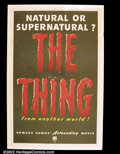 """Movie Posters:Science Fiction, Thing From Another World, The (RKO 1951) One Sheet (27""""X41"""") Always on the top ten list and considered by many to be one of..."""