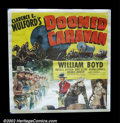 "Movie Posters:Western, Doomed Caravan (Paramount 1941) Six Sheet (81"" X 81"") Hopalong Cassidy is out to stop the bad guys again and this time on a ..."