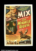 "Movie Posters:Western, The Miracle Rider (Mascot 1935) One Sheet )27"" X 41"") The legendarycowboy Tom Mix's final western was a serial. Mix was k..."