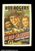 "Movie Posters:Western, In Old Caliente (Republic 1939) One Sheet (27""X41""). Oftenconsidered Roy Rogers' ""other"" best one sheet, this title rarely..."