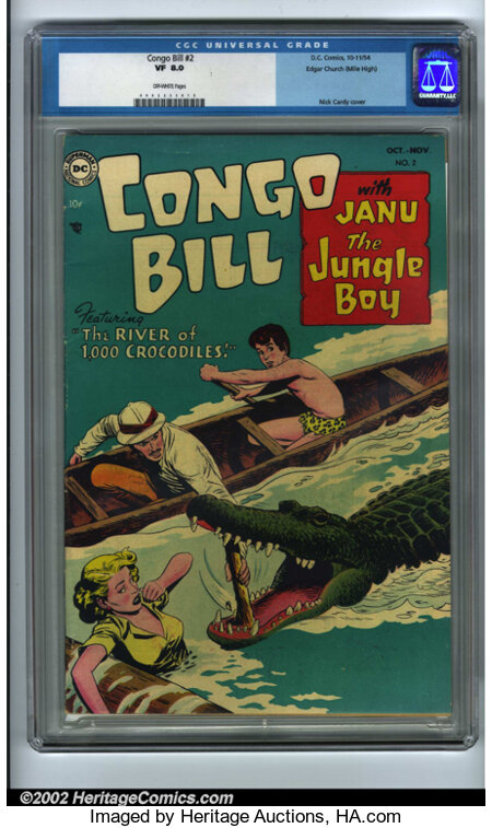Congo Bill #2 Mile High pedigree (DC, 1954). After a thirteen-year run in Action Comics, Congo Bill was finally rewarded...
