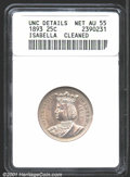1893 25C Isabella Quarter--Cleaned--ANACS. Unc. Details, Net AU55. Untoned, lustrous, and well struck, with a few hairli...