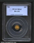 California Fractional Gold: , Undated 25C Liberty Round 25 Cents, BG-202, R.7, MS63 PCGS....