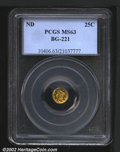 California Fractional Gold: , Undated 25C Liberty Round 25 Cents, BG-221, R.4, MS63 PCGS....