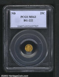 California Fractional Gold: , Undated 25C Liberty Round 25 Cents, BG-222, R.4, MS63 PCGS....