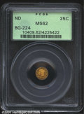 California Fractional Gold: , Undated 25C Liberty Round 25 Cents, BG-224, R.4, MS62 PCGS....