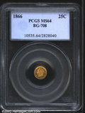 California Fractional Gold: , 1866 25C Liberty Octagonal 25 Cents, BG-708, R.6, MS64 PCGS....