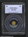 California Fractional Gold: , ND 25C Liberty Round 25 Cents, BG-834, R.6, MS63 PCGS. Pro...