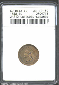 1858 P1C Indian Cent, Judd-212, Pollock-256, 263, R.5.--Corroded, Cleaned--ANACS. AU Details, Net PR30. Similar to the r...