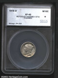 Additional Certified Coins: , 1916-D 10C Dime XF40 Retooled Hair and Reverse Stix, Cleaned...
