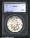 Additional Certified Coins: , 1899-O $1 Silver Dollar MS66 SEGS (MS65). Satiny and qui...