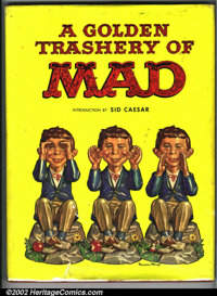A Golden Trashery of Mad Hardback (EC, 1960). Book is VF, dust jacket is FR, with multiple tears and wear (dust jacket i...