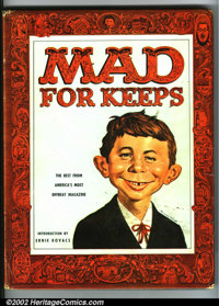Mad For Keeps Hardcover (EC, 1958). Book is FN+ (some wear along edges); dust jacket is GD (water damage, chipping, heav...