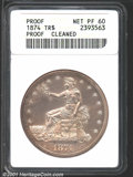 1874 T$1 --Cleaned--ANACS. Proof, Net PR60. Although obviously a Proof, the surfaces are quite dull and badly hairlined...