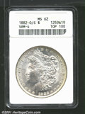 1882-O/S $1 MS62 ANACS. VAM-4. Top 100 Variety. This is a well impressed example with frosty luster quality and delicate...