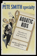 "Movie Posters:Short Subject, A Pete Smith Specialty (MGM, 1953). One Sheet (27"" X 41"") ""AquaticKids"". Short Subject...."