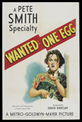 "Movie Posters:Short Subject, A Pete Smith Specialty (MGM, 1950). One Sheet (27"" X 41"") ""Wanted:One Egg."" Short Subject. Narrated by Pete Smith. Directed..."